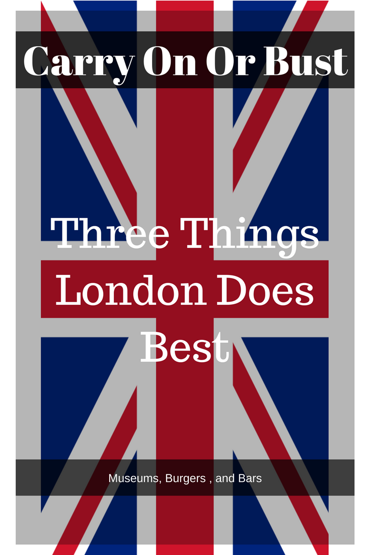 Best of London – the three things that London does best