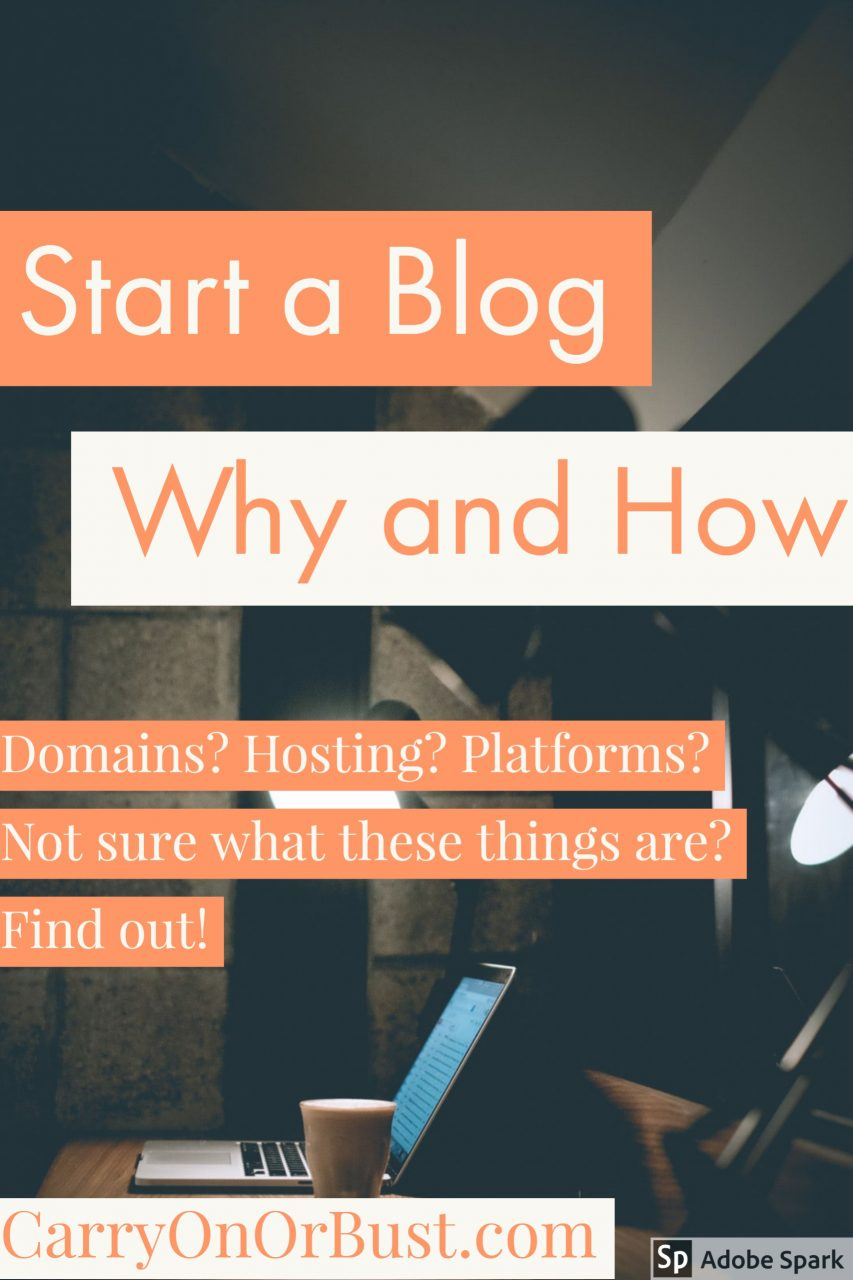 Start A Blog - Why and How
