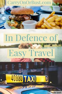 In defence of easy travel, burgers selfies and taxis pin